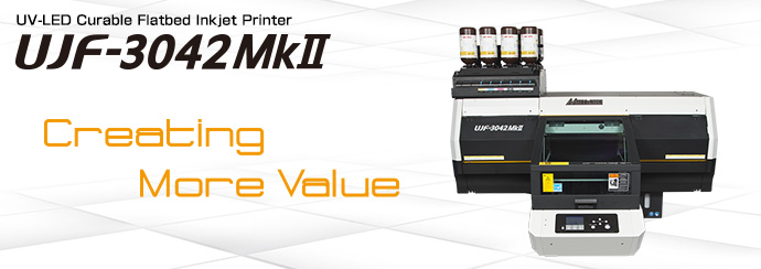 UJF-3042MkII | Product | MIMAKI