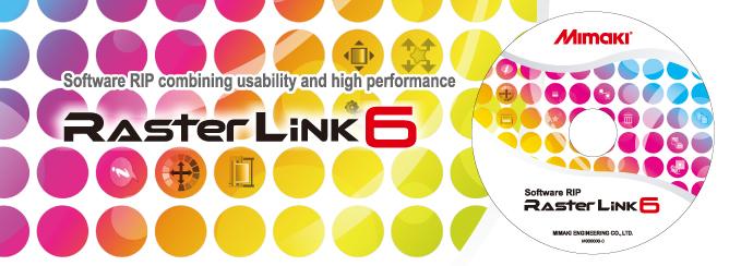 RasterLink6 | Software | MIMAKI