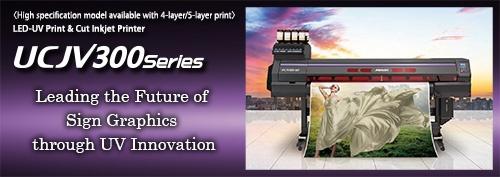 プリント&カット対応LED-UV硬化インクジェットプリンタ「UCJV300 Series」